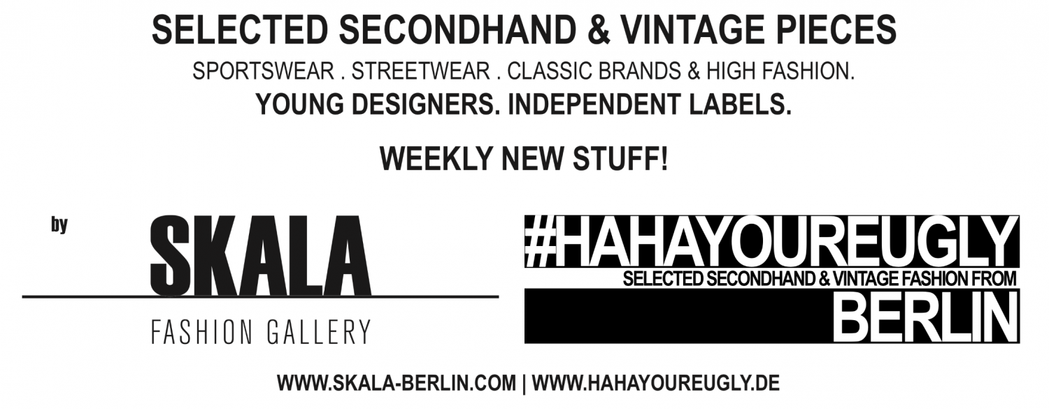 vintage shop Berlin - SKALA FASHION GALLERY x HAHAYOUREUGLY BERLIN Banner